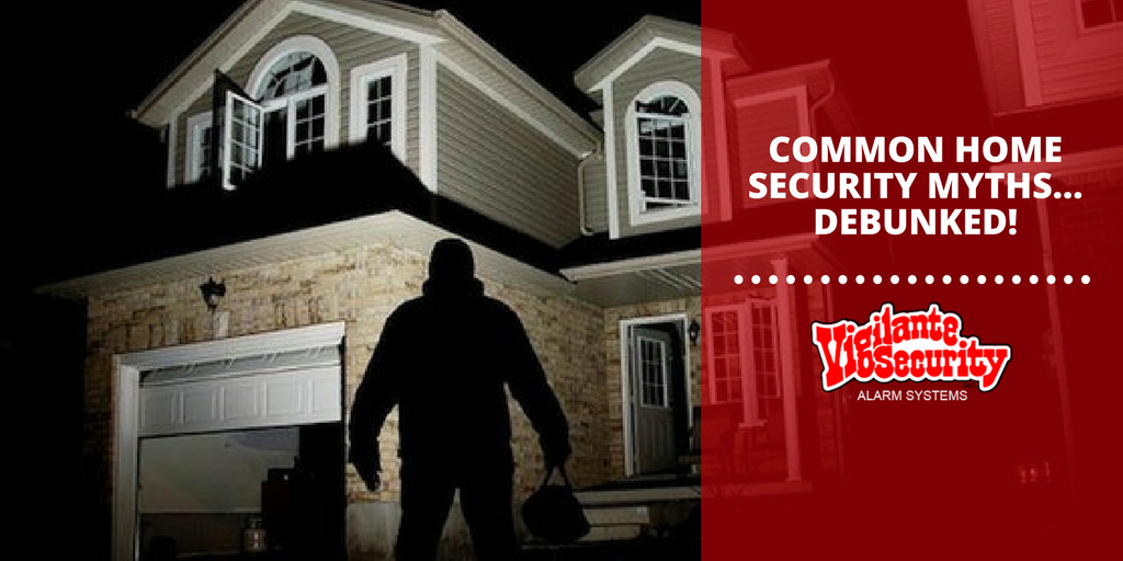 Common Home Security Myths… Debunked!